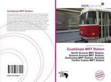 Bookcover of Guadalupe MRT Station