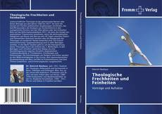 Обложка Theologische Frechheiten und Feinheiten