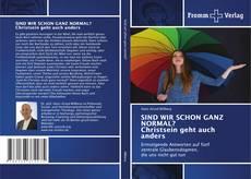 Bookcover of SIND WIR SCHON GANZ NORMAL? Christsein geht auch anders