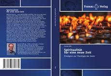 Bookcover of Spiritualität für eine neue Zeit