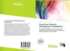 Bookcover of Francisco Ferreira (Paraguayan Footballer)