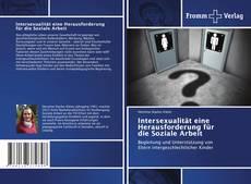 Bookcover of Intersexualität eine Herausforderung für die Soziale Arbeit