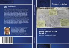 Bookcover of Opas Zettelkasten Band 1