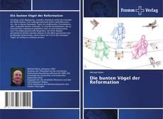 Capa do livro de Die bunten Vögel der Reformation