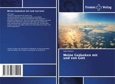 Bookcover of Meine Gedanken mit und von Gott