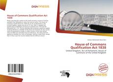 Copertina di House of Commons Qualification Act 1838