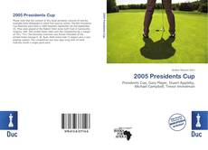 Bookcover of 2005 Presidents Cup