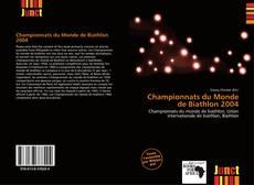 Обложка Championnats du Monde de Biathlon 2004