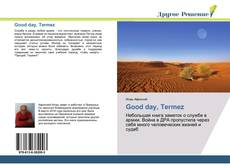 Bookcover of Good day, Termez