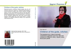 Couverture de Children of the gods, witches