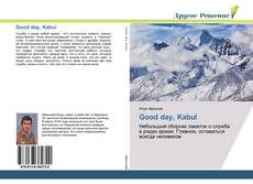 Bookcover of Good day, Kabul