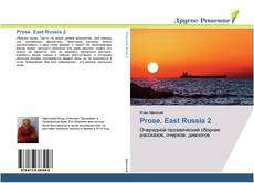 Bookcover of Prose. East Russia 2