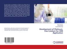 Bookcover of Development of Platinum-free Catalyst for ORR Application