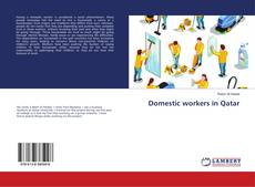 Couverture de Domestic workers in Qatar