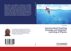 Portada del libro de Constructivist Teaching Strategy and Students' Learning of Physics