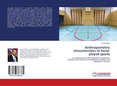 Copertina di Anthropometric characteristics in hand-played sports