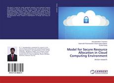 Capa do livro de Model for Secure Resource Allocation in Cloud Computing Environment