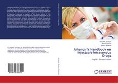 Bookcover of Jahangiri's Handbook on Injectable intravenous Drugs