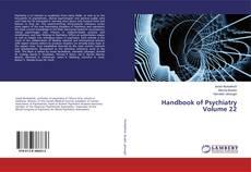 Bookcover of Handbook of Psychiatry Volume 22