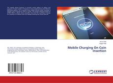 Bookcover of Mobile Charging On Coin Insertion