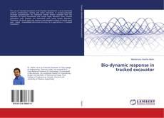 Bio-dynamic response in tracked excavator的封面
