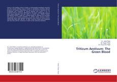 Обложка Triticum Aestivum: The Green Blood