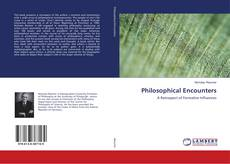 Bookcover of Philosophical Encounters