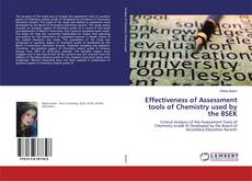 Bookcover of Effectiveness of Assessment tools of Chemistry used by the BSEK