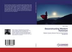 Buchcover von Deconstructing Western Feminism