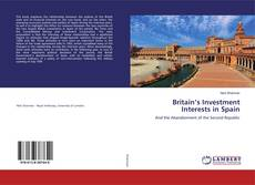 Britain's Investment Interests in Spain的封面
