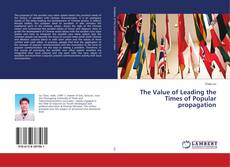 Buchcover von The Value of Leading the Times of Popular propagation
