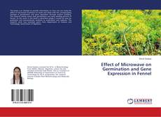 Effect of Microwave on Germination and Gene Expression in Fennel的封面