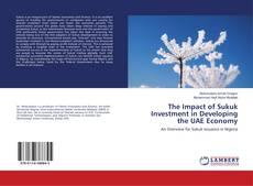Обложка The Impact of Sukuk Investment in Developing the UAE Economy