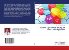 Bookcover of Lattice Dynamical Study of Zinc Chalcogenides