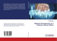 Bookcover of Medical Emergencies in a Pediatric Dental Office