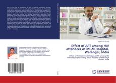 Portada del libro de Effect of ART among HIV attendees of MGM Hospital, Warangal, India