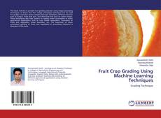 Borítókép a  Fruit Crop Grading Using Machine Learning Techniques - hoz