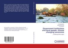 Bookcover of Government institutions and local people: climate changing awareness