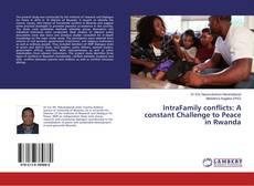 Portada del libro de IntraFamily conflicts: A constant Challenge to Peace in Rwanda