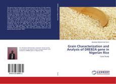 Grain Characterization and Analysis of DREB2A gene in Nigerian Rice kitap kapağı