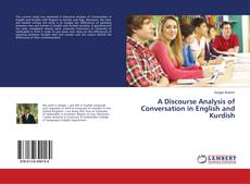 Bookcover of A Discourse Analysis of Conversation in English and Kurdish