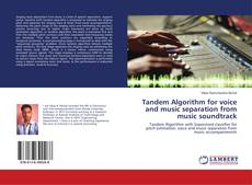Bookcover of Tandem Algorithm for voice and music separation from music soundtrack
