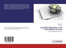 Borítókép a  Liquidity Regulation and Profitability Growth - hoz