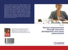 Portada del libro de Women empowerment through economic development and career advancement