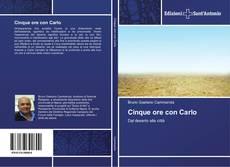Capa do livro de Cinque ore con Carlo