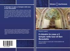 Copertina di Il chiostro la casa e il tempio nella luce di San Benedetto