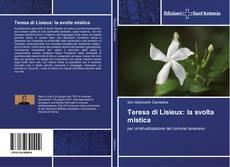 Copertina di Teresa di Lisieux: la svolta mistica