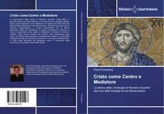 Обложка Cristo come Centro e Mediatore