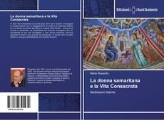 Copertina di La donna samaritana e la Vita Consacrata
