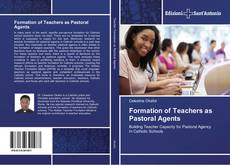 Bookcover of Formation of Teachers as Pastoral Agents